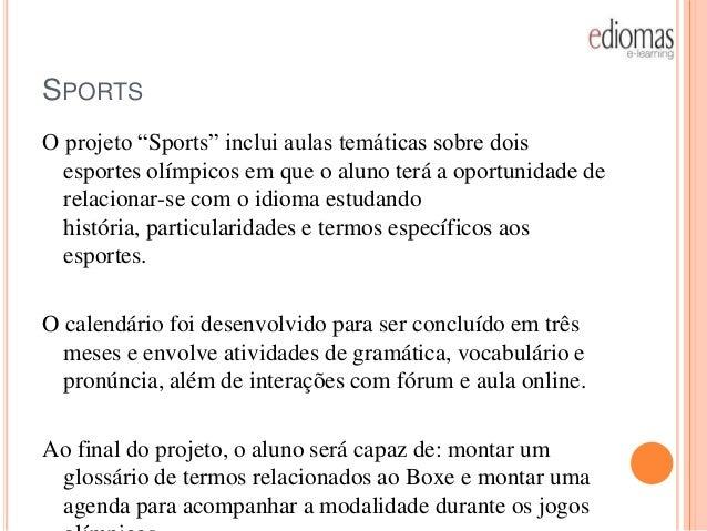 """SPORTSO projeto """"Sports"""" inclui aulas temáticas sobre dois  esportes olímpicos em que o aluno terá a oportunidade de  rela..."""