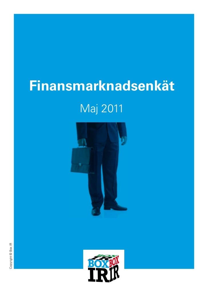 Finansmarknadsenkät                            Maj 2011 Copyright © Box IR