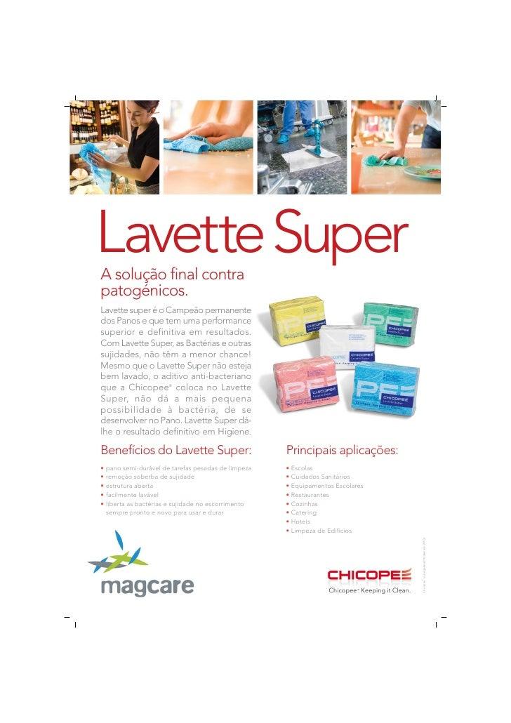 Lavette Super A solução final contra patogénicos. Lavette super é o Campeão permanente dos Panos e que tem uma performance...