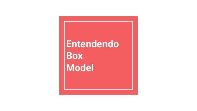 Talk SorocabaCSS - Entendendo Box Model Slide 2