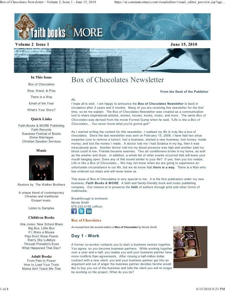 Box of Chocolates Newsletter - Volume 2, Issue 1 - June 15, 2010                   https://ui.constantcontact.com/visualed...