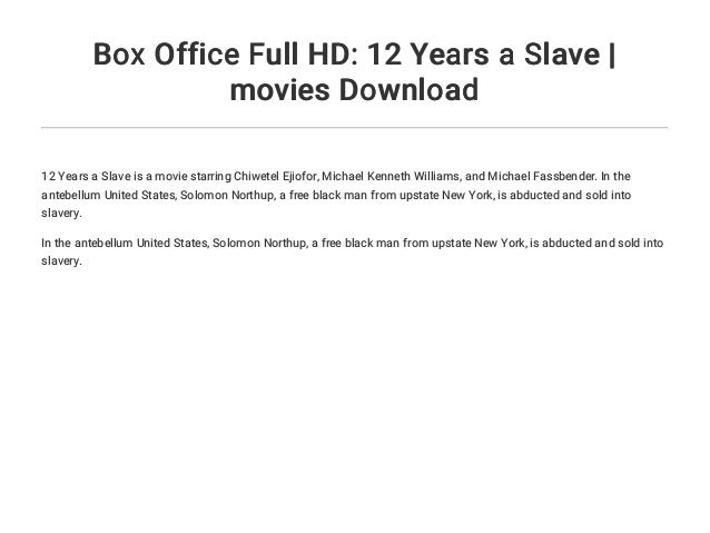 12 years a slave full movie download hd