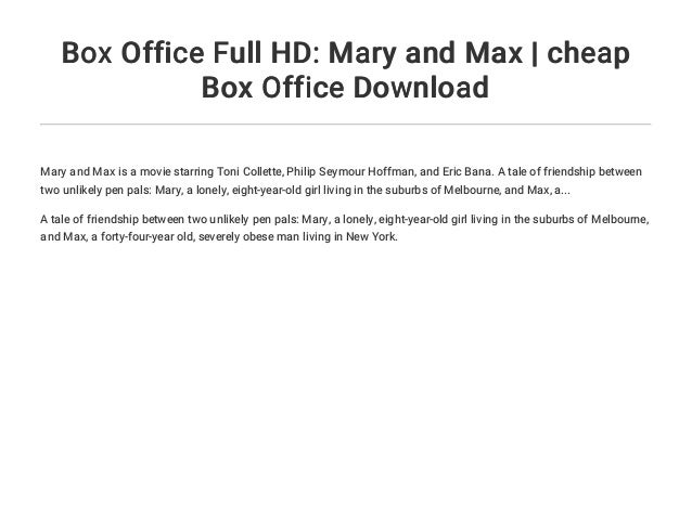 Box Office Full Hd Mary And Max Cheap Box Office Download