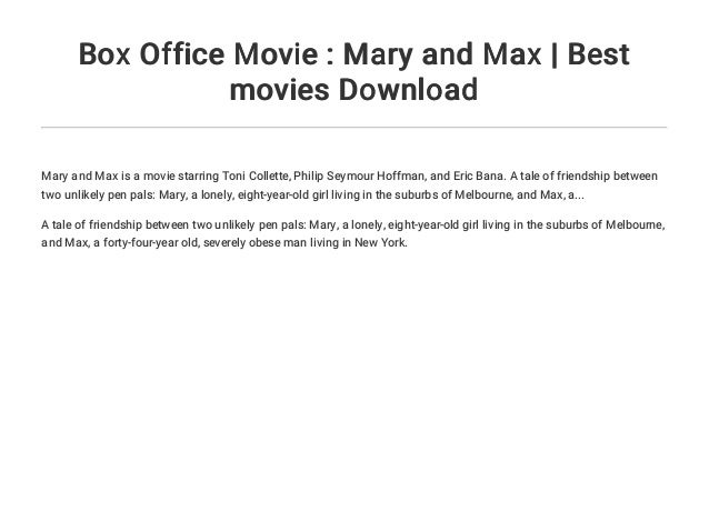Box Office Movie Mary And Max Best Movies Download