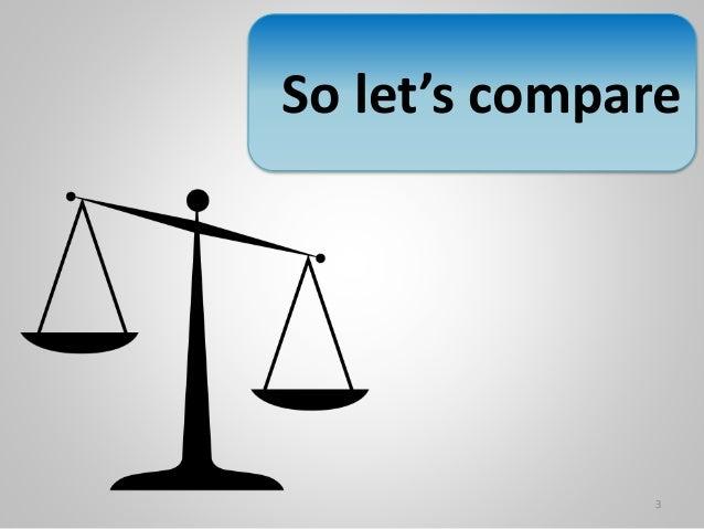 So let's compare 3