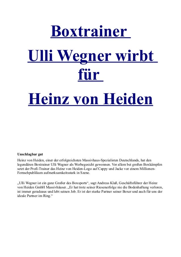 Boxtrainer Ulli Wegner wirbt für Heinz von Heiden Unschlagbar gut Heinz von Heiden, einer der erfolgreichsten Massivhaus-S...