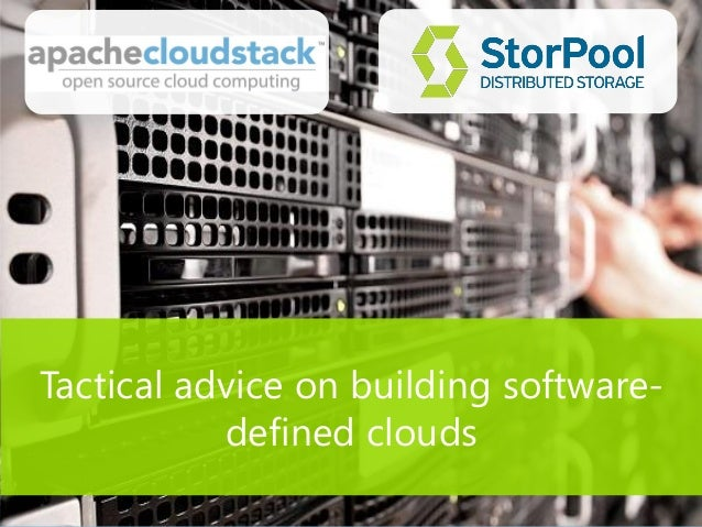 Tactical advice on building software- defined clouds
