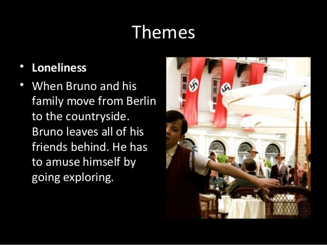 boy in the striped pyjamas synopsis and themes themes • loneliness
