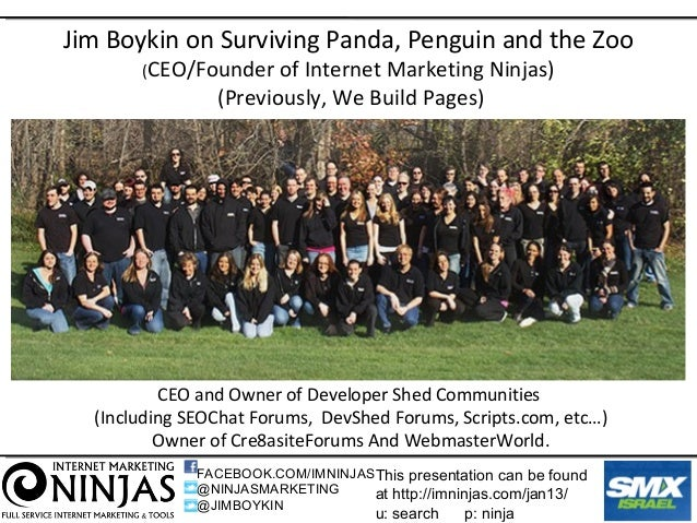 Jim Boykin on Surviving Panda, Penguin and the Zoo       (CEO/Founder    of Internet Marketing Ninjas)                (Pre...