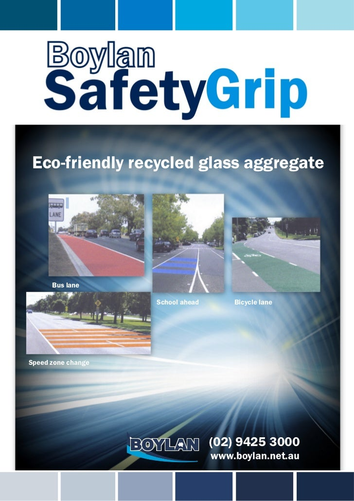 Eco-friendly recycled glass aggregate      Bus lane                    School ahead       Bicycle laneSpeed zone change   ...
