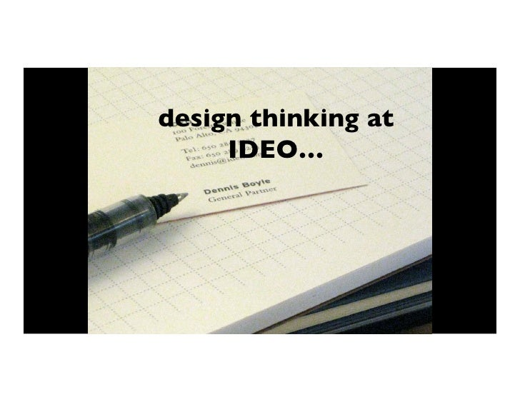 design thinking at     IDEO…!