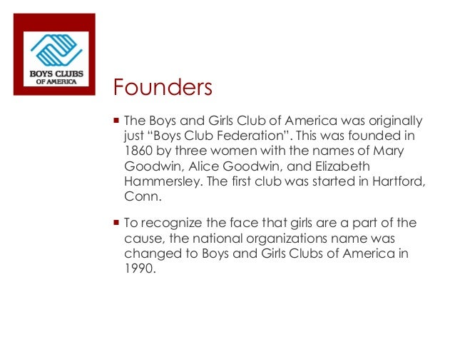 boys and girls club of america Home about us true value foundation boys & girls club of america the true value boys & girls club responds to that need by offering a wide array of.