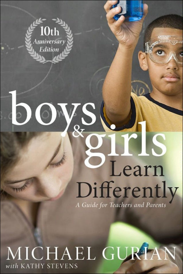 Boys and GirlsLearn Differently!