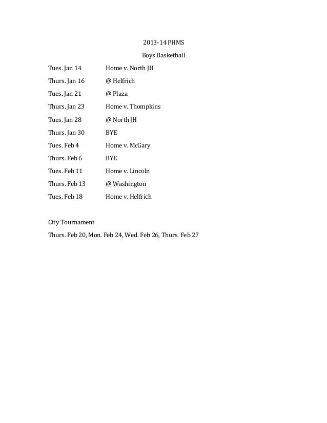 2013-­‐14	   PHMS	    Boys	   Basketball	    Tues.	   Jan	   14	    	     Home	   v.	   North	   JH	     Thurs.	   Jan	   ...
