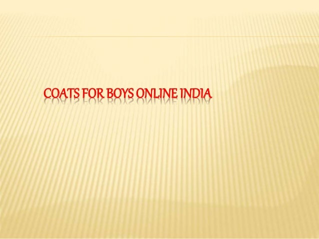 COATS FOR BOYS ONLINE INDIA
