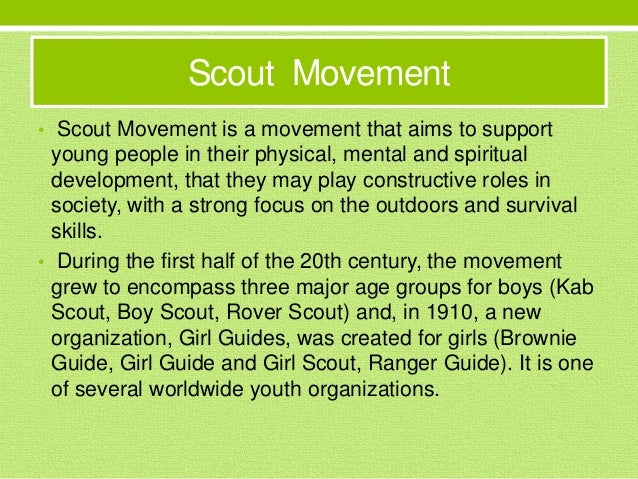 Scout Movement • Scout Movement is a movement that aims to support young people in their physical, mental and spiritual de...