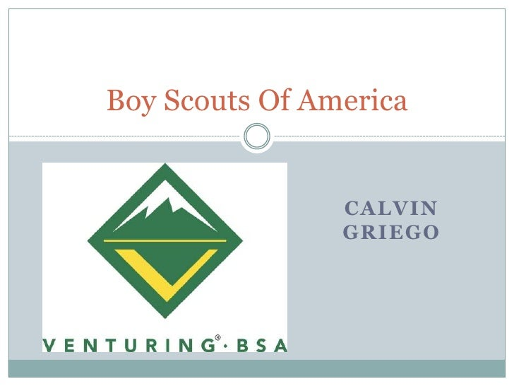 Calvin Griego<br />Boy Scouts Of America<br />
