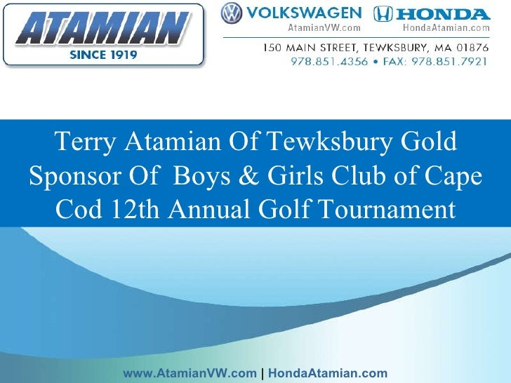 Terry Atamian Of Tewksbury Gold Sponsor Of Boys & Girls Club of Cape Cod 12th Annual Golf Tournament www.AtamianVW.com   ...