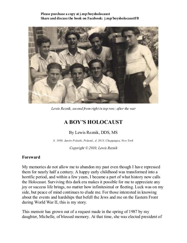 Lewis Reznik, second from right in top row; after the war A BOY'S HOLOCAUST By Lewis Reznik, DDS, MS b. 1930, Janów Polask...