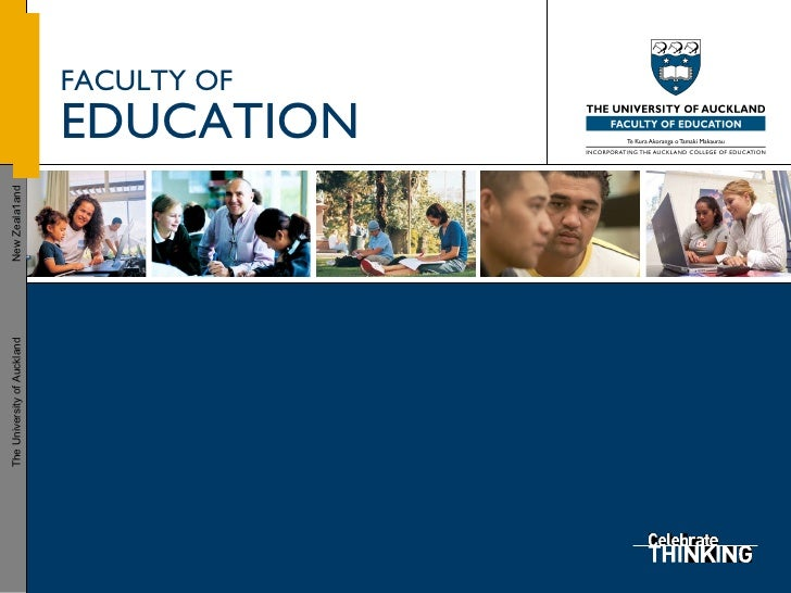 FACULTY OF   EDUCATION The University of Auckland  New Zeala1and