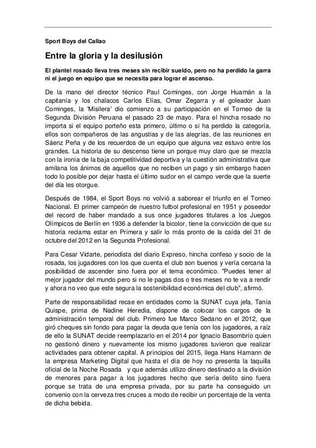 Sport Boys del Callao Entre la gloria y la desilusión El plantel rosado lleva tres meses sin recibir sueldo, pero no ha pe...