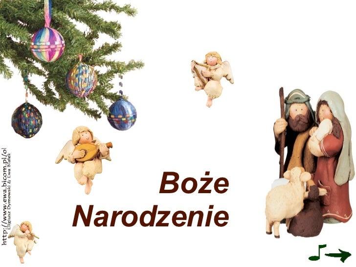 <ul><li>Boże Narodzenie </li></ul>