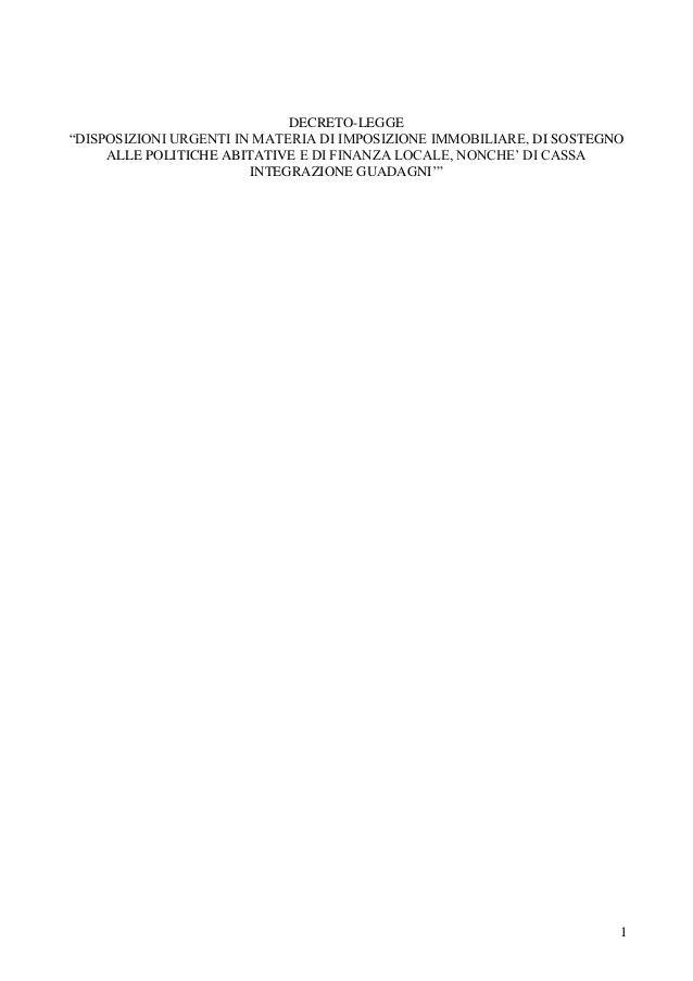 """1 DECRETO-LEGGE """"DISPOSIZIONI URGENTI IN MATERIA DI IMPOSIZIONE IMMOBILIARE, DI SOSTEGNO ALLE POLITICHE ABITATIVE E DI FIN..."""