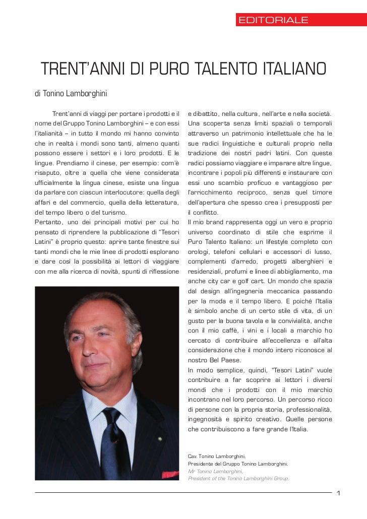 EDITORIALE  TRENT'ANNI DI PURO TALENTO ITALIANOdi Tonino Lamborghini      Trent'anni di viaggi per portare i prodotti e il...