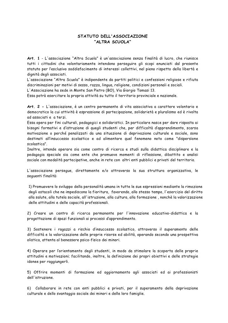 """STATUTO DELL'ASSOCIAZIONE                                    """"ALTRA SCUOLA""""   Art. 1 - L'associazione """"Altra Scuola"""" è un'..."""