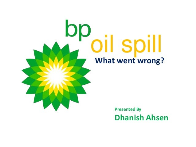 public relations case study bp oil spill Management experts say bp's tony hayward should have shown more empathy on oil spill bp announces as a case study famous public relations.