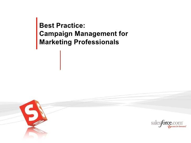 Best Practice:Campaign Management forMarketing Professionals