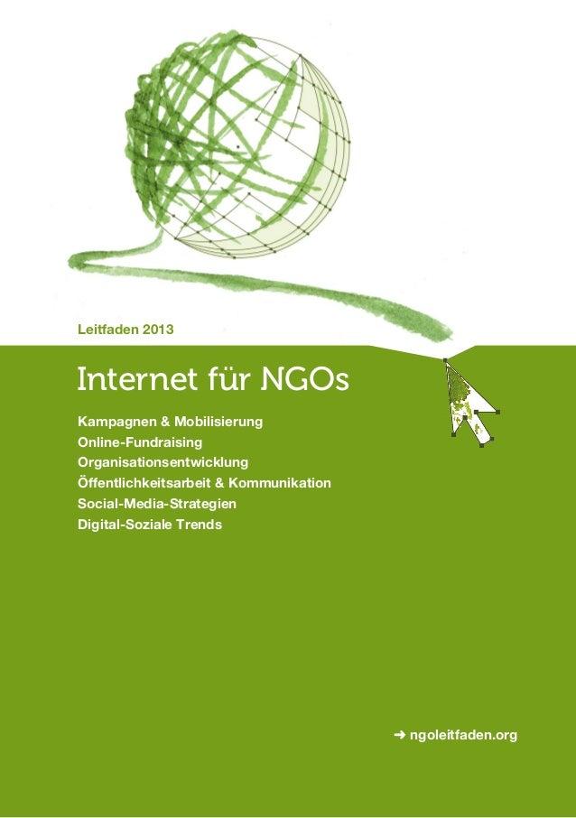 Leitfaden 2013 Internet für NGOs Kampagnen & Mobilisierung Online-Fundraising Organisationsentwicklung Öffentlichkeitsarbe...
