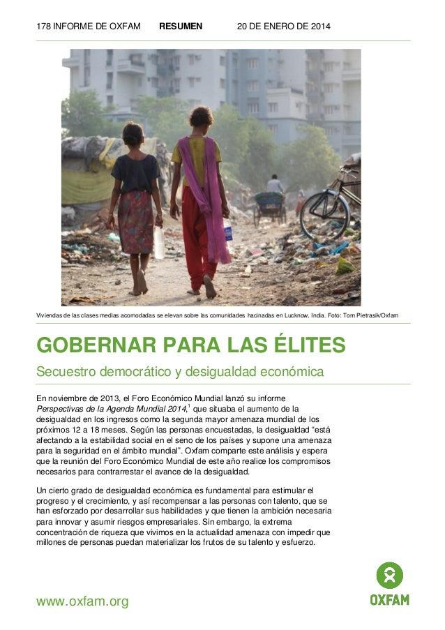 178 INFORME DE OXFAM  RESUMEN  20 DE ENERO DE 2014  Viviendas de las clases medias acomodadas se elevan sobre las comunida...