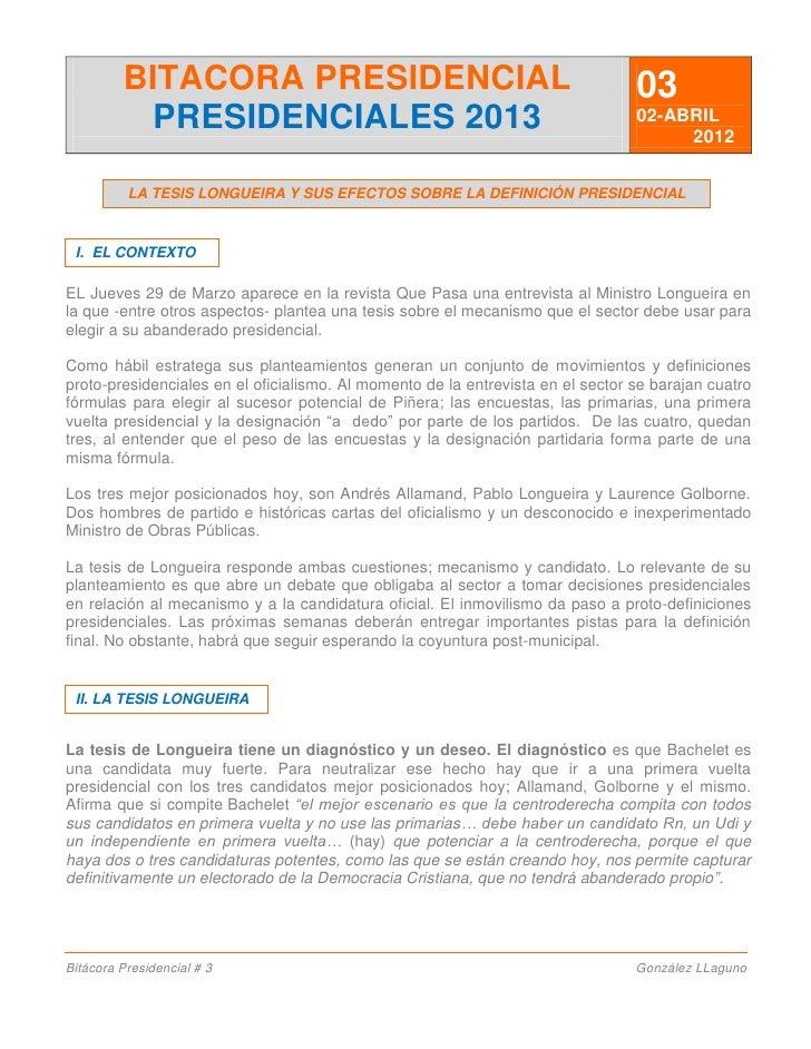 BITACORA PRESIDENCIAL                                                   03           PRESIDENCIALES 2013                  ...