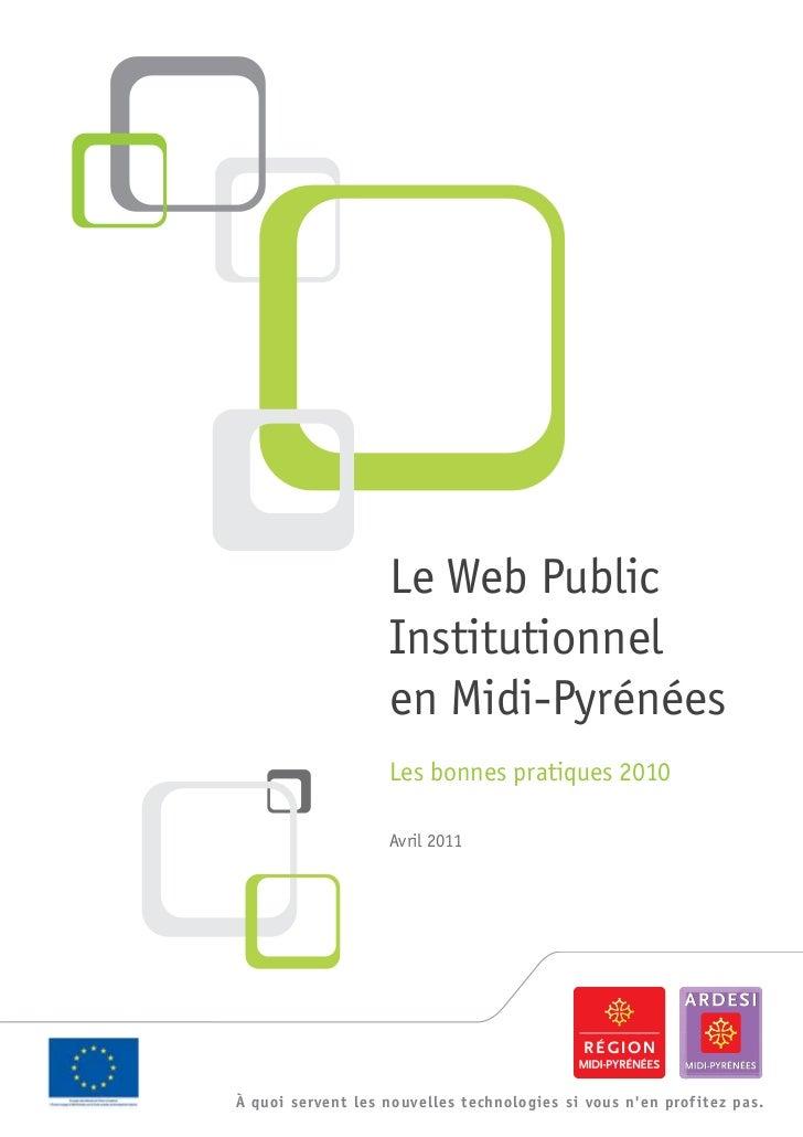 Le Web Public                    Institutionnel                    en Midi-Pyrénées                    Les bonnes pratique...