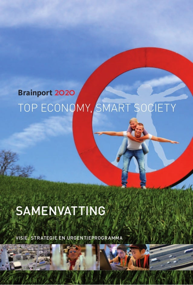 Brainport 2020top economy, smart societySamenvattingVisie, strategie en urgentieprogramma