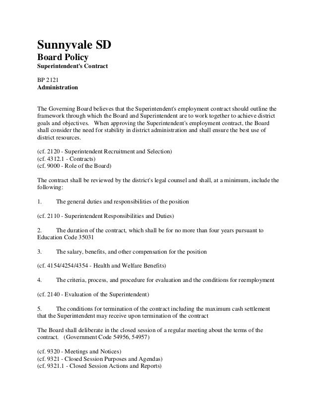 Sunnyvale SD Board Policy Superintendent's Contract BP 2121 Administration  The Governing Board believes that the Superint...