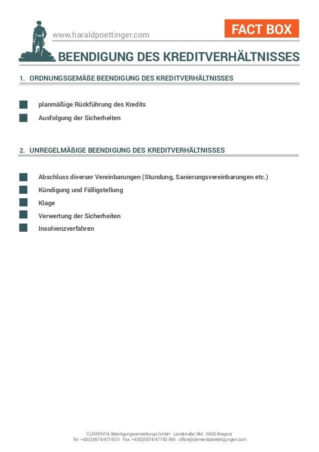 www.haraldpoettinger.com 1. ORDNUNGSGEMÄßE BEENDIGUNG DES KREDITVERHÄLTNISSES  planmäßige Rückführung des Kredits  Ausfo...