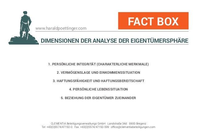 www.haraldpoettinger.com DIMENSIONEN DER ANALYSE DER EIGENTÜMERSPHÄRE FACT BOX 1. PERSÖNLICHE INTEGRITÄT (CHARAKTERLICHE M...