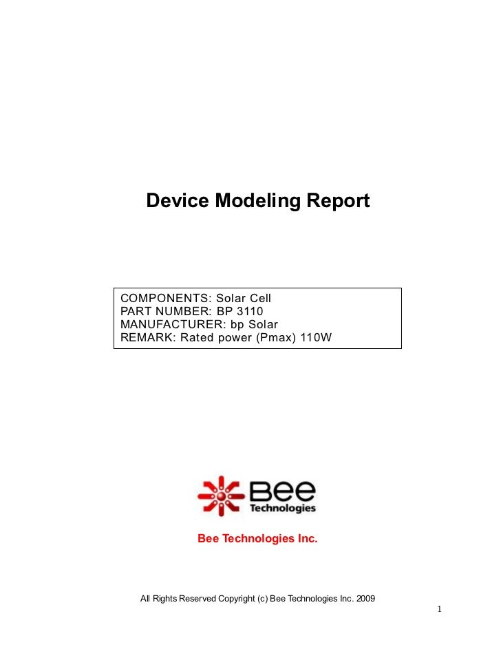 Device Modeling ReportCOMPONENTS: Solar CellPART NUMBER: BP 3110MANUFACTURER: bp SolarREMARK: Rated power (Pmax) 110W     ...