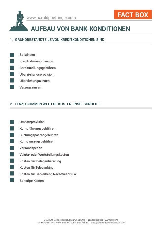 www.haraldpoettinger.com 1. GRUNDBESTANDTEILE VON KREDITKONDITIONEN SIND Sollzinsen Kreditrahmenprovision Bereitstellun...