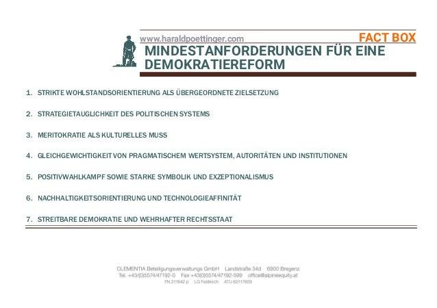 www.haraldpoettinger.com FACT BOX MINDESTANFORDERUNGEN FÜR EINE DEMOKRATIEREFORM 1. STRIKTE WOHLSTANDSORIENTIERUNG ALS ÜBE...