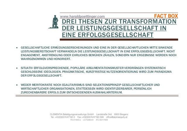 www.haraldpoettinger.com FACT BOX DREI THESEN ZUR TRANSFORMATION DER LEISTUNGSGESELLSCHAFT IN EINE ERFOLGSGESELLSCHAFT  G...