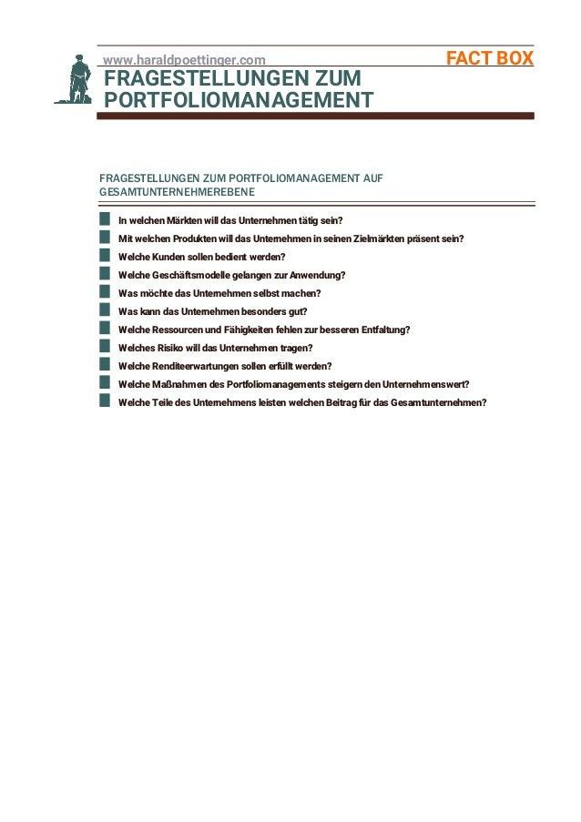 www.haraldpoettinger.com FACT BOX FRAGESTELLUNGEN ZUM PORTFOLIOMANAGEMENT FRAGESTELLUNGEN ZUM PORTFOLIOMANAGEMENT AUF GESA...