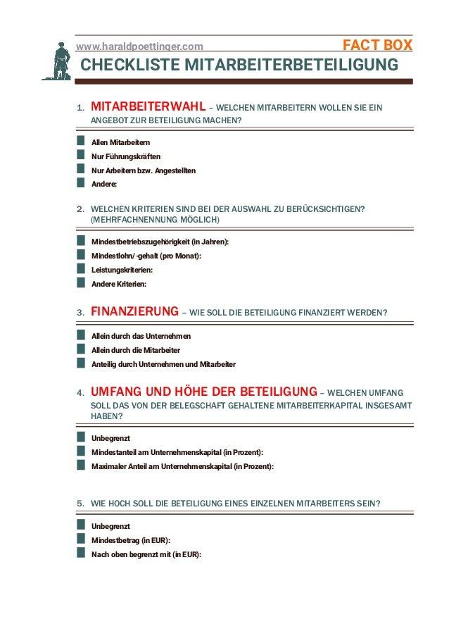 www.haraldpoettinger.com FACT BOX CHECKLISTE MITARBEITERBETEILIGUNG 1. MITARBEITERWAHL – WELCHEN MITARBEITERN WOLLEN SIE E...