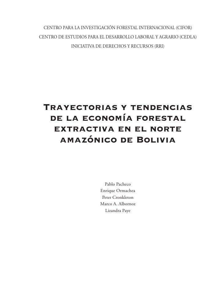 Pacheco, Pablo; Ormachea, Enrique; Cronkleton, Peter; Albornoz, Marco Antonio;  Paye, Lizandra.  Centro para la Investigac...