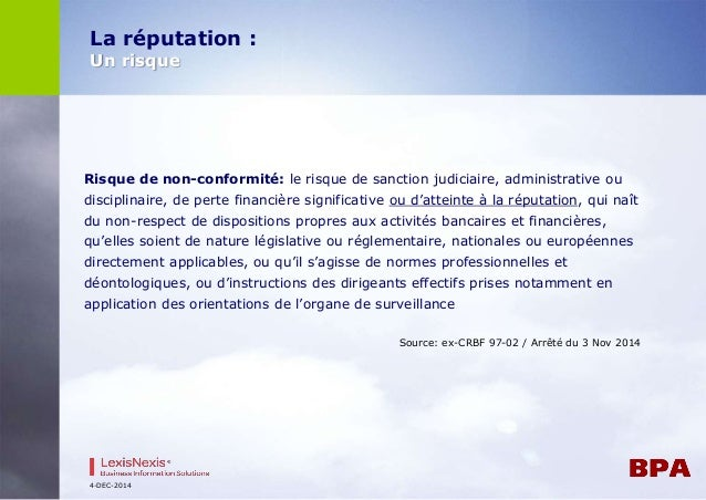 Risque de non-conformité: le risque de sanction judiciaire, administrative ou  disciplinaire, de perte financière signific...