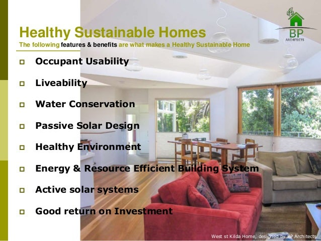 Sustainable Homes bp architects healthy sustainable homes