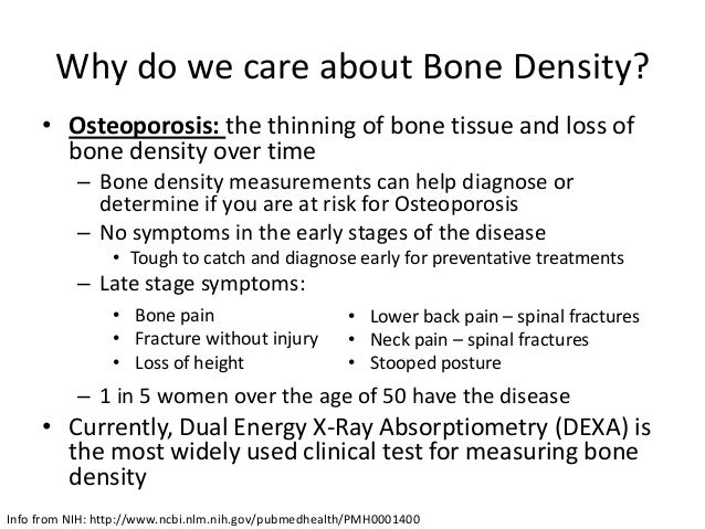 bone density lab Bone density, or dexa, is a screening test to measure the density/calcium level in your bones this level can determine if you have osteopenia of osteoporosis (low.