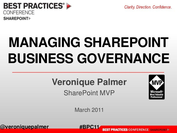 MANAGING SHAREPOINTBUSINESS GOVERNANCE<br />Veronique Palmer<br />SharePoint MVP<br />March 2011<br />